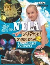 Nela Zapiski zoologa Zadziwiające zwierzęta