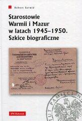 Starostowie Warmii i Mazur w latach 1945-1950