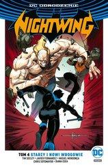 Nightwing Tom 4 Starzy i nowi wrogowie