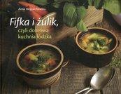 Fifka i żulik czyli domowa kuchnia łódzka
