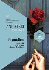 Pigmalion. Angielski z Georgem Bernardem Shaw