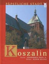 Koszalin Papstliche Stadt