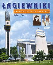 Łagiewniki An Opportunity for the World