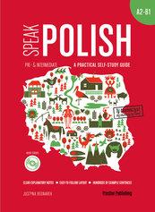 Speak Polish A practical self-study guide Part 2 A2-B1 + mp3