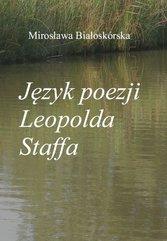 Język poezji Leopolda Staffa