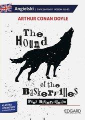 The Hound of the Baskervilles/Pies Baskerville'ów Adaptacja klasyki z ćwiczeniami