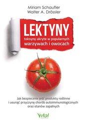 Lektyny toksyny ukryte w popularnych warzywach i owocach