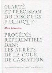 Clarte et precision du discours juridique: Procedes referentiels dans les arrets de la cour de cassation
