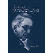 Feliks Nowowiejski Biography