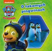 Psi Patrol Opowieści na dobranoc O łakomych pingwinkach