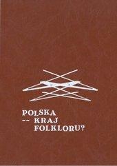 Polska kraj folkloru?