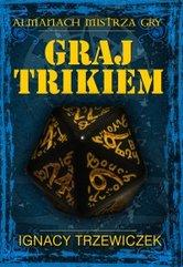 Graj Trikiem (Podręcznik RPG)