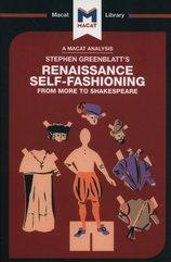 Stephen Greenblatt's Renaissance Self-Fashioning