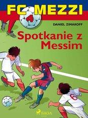 FC Mezzi 4 - Spotkanie z Messim
