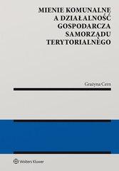 Mienie komunalne a działalność gospodarcza samorządu terytorialnego