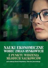 Nauki ekonomiczne wobec zmian rynkowych z punktu widzenia młodych naukowców