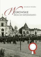 Węgrowskie drogi do niepodległości