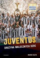 Juventus Drużyna walecznych serc