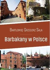 Barbakany w Polsce / Ciekawe Miejsca