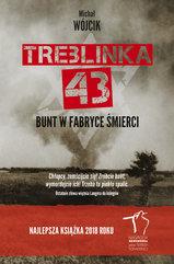 Treblinka 43 Bunt w fabryce śmierci