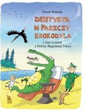Dentysta w paszczy krokodyla