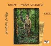 Tomek u źródeł Amazonki audiobook