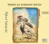 Tomek na wojennej ścieżce audiobook