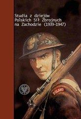 Studia z dziejów Polskich Sił Zbrojnych na Zachodzie (1939-1947)