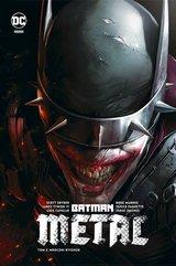Batman Metal Metal - Mroczni Rycerze Tom 2