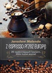 Z espresso przez Europę