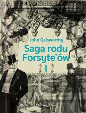 Saga rodu Forsyte`ów. Tom 1. Posiadacz