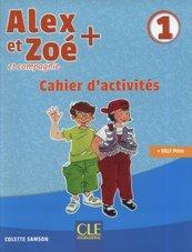 Alex et Zoé + 1 Cahier d'activités