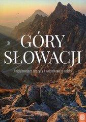 Góry Słowacji Najpiękniejsze szczyty i najciekawsze szlaki