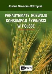 Paradygmaty rozwoju konsumpcji żywności w Polsce