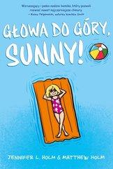 Głowa do góry, Sunny
