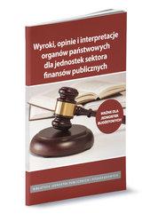 Wyroki opinie i interpretacjeorganów państwowych dla jednostek budżetowych