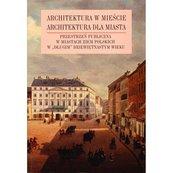 Architektura w mieście Architektura dla miasta tom 2