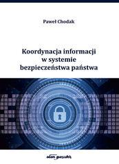 Koordynacja informacji w systemie bezpieczeństwa państwa
