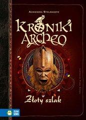 Kroniki Archeo. Złoty szlak