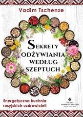Sekrety odżywiania według szeptuch