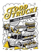 Food Trucki Pasja na kółkach