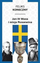 Jan III Waza i misja Possewina