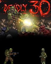 Deadly 30 (PC) Klucz Steam