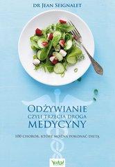 Odżywianie czyli trzecia droga medycyny