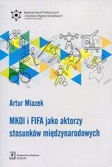 MKOL i FIFA jako aktorzy stosunków międzynarodowych