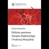 Polityka sportowa Związku Radzieckiego i Federacji Rosyjskiej