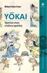 YŌKAI. Tajemnicze stwory w kulturze japońskiej