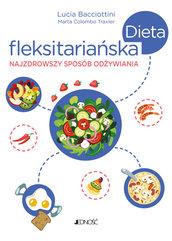 Dieta fleksitariańska Najzdrowszy sposób odżywiania