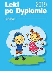 Leki po Dyplomie Pediatria 2019