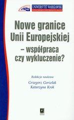 Nowe granice Unii Europejskiej współpraca czy wykluczenie